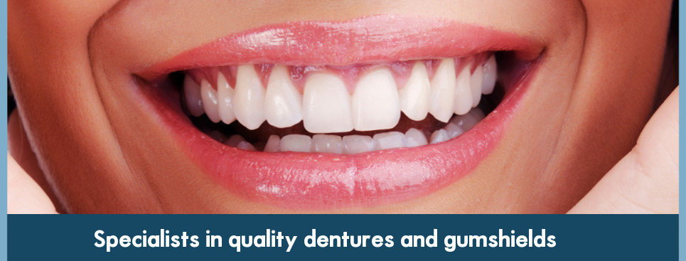 Specialists in quality dentures and gumshields
